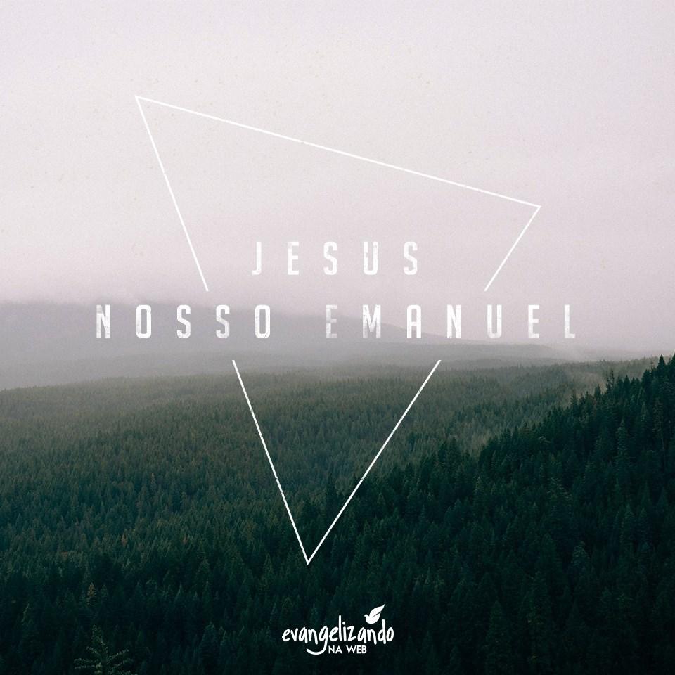Jesus, nosso Emanuel