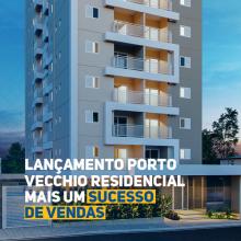 Lançamento Porto Vecchio Residencial: mais um grande sucesso de vendas!