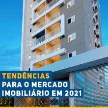 Mercado imobiliário em alta e 4 tendências para o setor em 2021