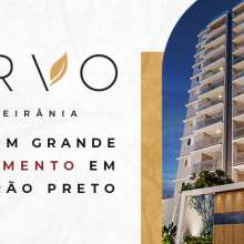 Arvo Ribeirania: mais um grande lançamento em Ribeirão Preto.